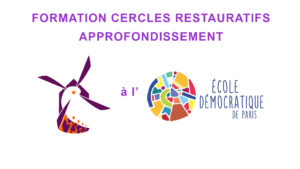 Formation Cercles Restauratifs (approfondissement) @ Paris (75)